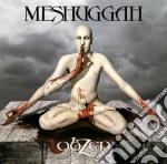 OBZEN cd musicale di MESHUGGAH