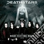NIGHT ELECTRIC NIGHT cd musicale di DEATHSTARS