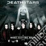Deathstars  - Night Electric Night cd musicale di DEATHSTARS