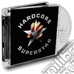 HARDCORE SUPERSTAR                        cd musicale di Superstar Hardcore