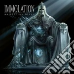 MAJESTY AND DECAY                         cd musicale di IMMOLATION