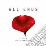 A road to depression (Digi) cd musicale di Ends All