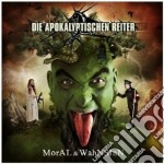 Die Apokalyptischen Reiter - Moral & Wahnsinn cd musicale di Apokalyptischen Die