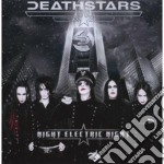 Night electric night : anniversary edition cd musicale di DEATHSTARS