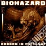 Reborn in defiance cd musicale di Biohazard