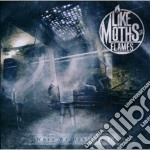 When we don't exist cd musicale di Like moths to flames