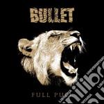 Bullet - Full Pull cd musicale di Bullet