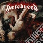 Hatebreed - The Divinity Of Purpose cd musicale di Hatebreed (digi)