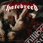 The divinity of purpose cd musicale di Hatebreed