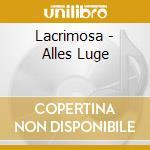 Alles luge-cds cd musicale di LACRIMOSA
