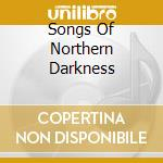 SONGS OF NORTHERN DARKNESS cd musicale di IMMORTAL