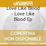 Love like cd musicale