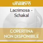 Schakal-cds cd musicale di LACRIMOSA