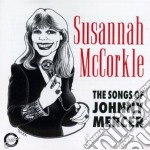 Songs of johnny mercer, the cd musicale di Susannah Mccorkle