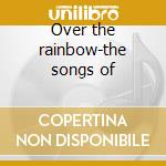Over the rainbow-the songs of cd musicale di Susannah Mccorkle