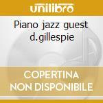 Piano jazz guest d.gillespie cd musicale di Marian Mcpartland
