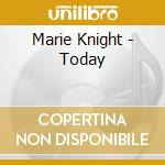 Today cd musicale di Marie Knight