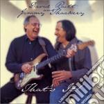 That's it cd musicale di Raitt david & jimmy thackery