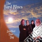Another fine day cd musicale di The ford blues band