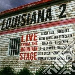 Louisiana 2 live m.stage - cd musicale di Iguanas/s.landreth/m.ball