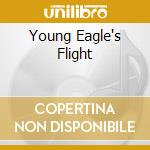YOUNG EAGLE'S FLIGHT cd musicale di CODY ROBERT TREE