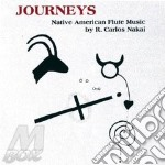 Journeys cd musicale di Nakai r. carlos
