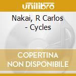 Cycles cd musicale di Nakai r. carlos