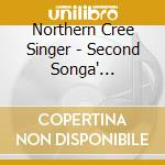 Second song???? dancers' choice cd musicale di Northern cree singer