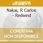Red wind cd musicale di Nakai/eaton/clipman