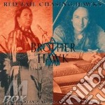 Red Tail Chasing Haw - Brother Hawk cd musicale di Red tail chasing haw