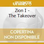 TAKE OVER cd musicale di I Zion