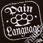 PAIN LANGUAGE cd musicale di DJ MUGGS & PLANET AS