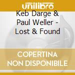 LOST & FOUND BY DEBARGE & WELLER          cd musicale di KEB & PAUL WELL