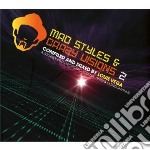 Mad styles and crazy visions vol.2 cd musicale di Louie Vega