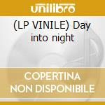 (LP VINILE) Day into night lp vinile di Katalyst