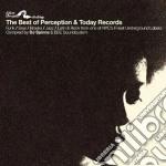 Best of perception & today cd musicale di Artisti Vari