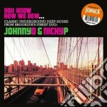 You know how we dew cd musicale di Johnick