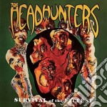 Survival of the fittest/straight cd musicale di The Headhunters