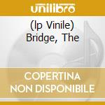 (LP VINILE) BRIDGE, THE                               lp vinile di Flash Grandmaster
