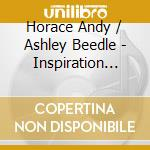 INSPIRATION INFORMATION cd musicale di Andy & ashle Horace