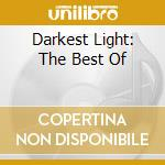 DARKEST LIGHT: THE BEST OF cd musicale di LAFAYETTE AFRO ROCK