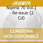 NIGERIA 70 VOL.1 cd musicale di Artisti Vari