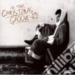 IN THE CHRISTMAS GROOVE                   cd musicale di Artisti Vari