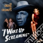 I wake up screaming cd musicale di Creole Kis