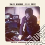 JUNGLE MUSIC                              cd musicale di Walter Gibbons