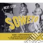 Next stop...soweto vol.1/2/3 cd musicale di ARTISTI VARI