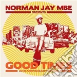 Good times cd musicale di Jay Norman