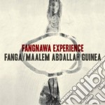 Fanga & Maalem Abdalla Guinea - Fangnawa Experience cd musicale di Fanga & maalem abdal