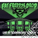 Fat Freddy's Drop - Live At Roundhouse cd musicale di FAT FREDDY'S DROP