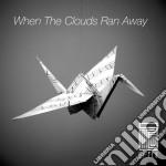 Si Tew - When The Clouds Ran Away cd musicale di Tew Si